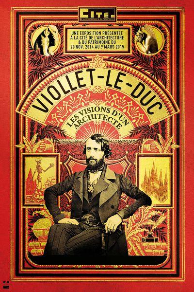 Affiche Viollet-Le-Duc, les visions d'un architecte